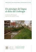 ELS PAISATGES DE L'AIGUA AL DELTA DEL LLOBREGAT *
