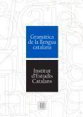 GRAMÀTICA DE LA LLENGUA CATALANA *