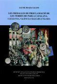 LES MEDALLES DE PROCLAMACIÓ DE LES TERRES DE PARLA CATALANA *