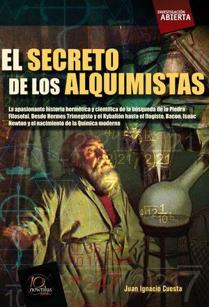 EL SECRETO DE LOS ALQUIMISTAS *
