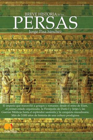 BREVE HISTORIA DE LOS PERSAS *