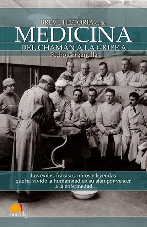 BREVE HISTORIA DE LA MEDICINA *
