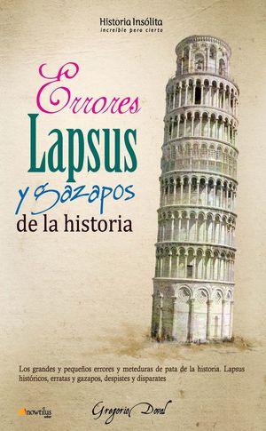 ERRORES, LAPSUS Y GAZAPOS DE LA HISTORIA *