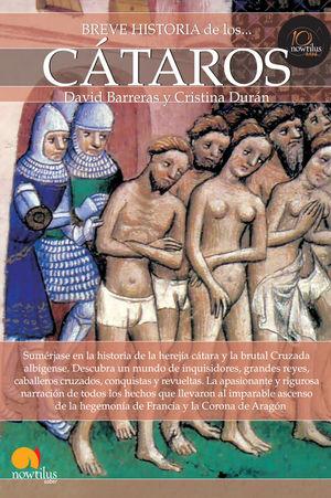 BREVE HISTORIA DE LOS CÁTAROS *