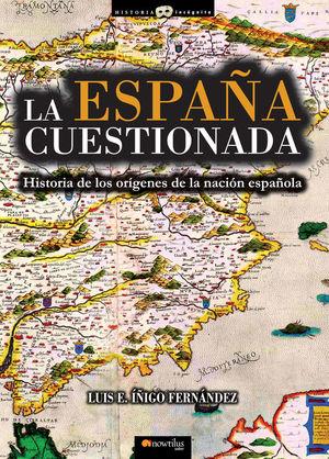 LA ESPAÑA CUESTIONADA *