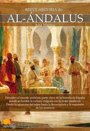 BREVE HISTORIA DE AL-ÁNDALUS *