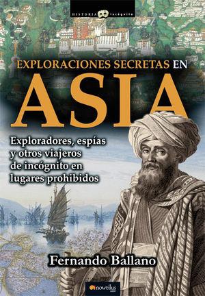 EXPLORACIONES SECRETAS EN ASIA *