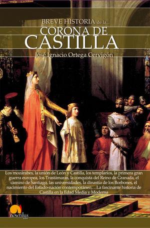 BREVE HISTORIA DE LA CORONA DE CASTILLA *