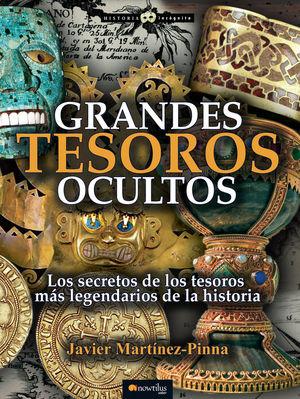 GRANDES TESOROS OCULTOS *