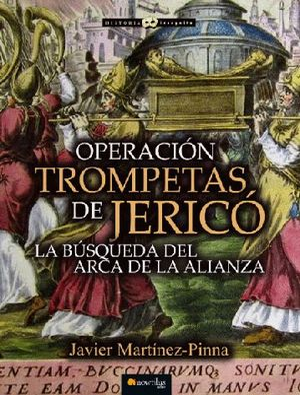 OPERACIÓN TROMPETAS DE JERICÓ *