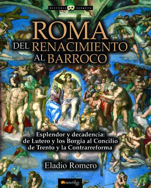 ROMA. DEL RENACIMIENTO AL BARROCO *