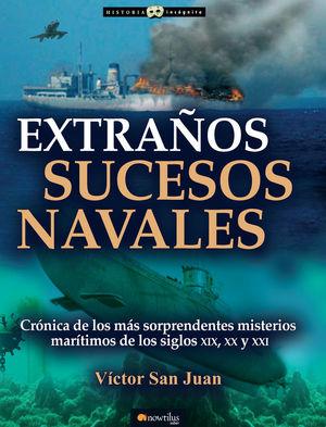 EXTRAÑOS SUCESOS NAVALES *