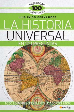 LA HISTORIA UNIVERSAL EN 100 PREGUNTAS *