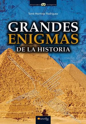 GRANDES ENIGMAS DE LA HISTORIA *