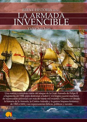 BREVE HISTORIA DE LA ARMADA INVENCIBLE *