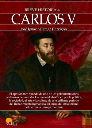 BREVE HISTORIA DE CARLOS V *