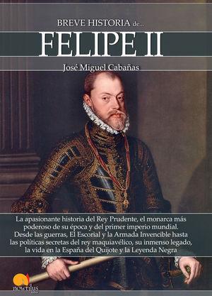 BREVE HISTORIA DE FELIPE II *