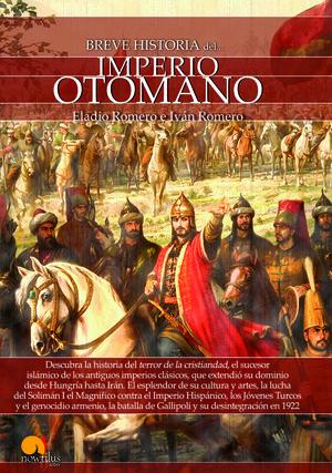 BREVE HISTORIA DEL IMPERIO OTOMANO *