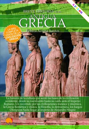 BREVE HISTORIA DE LA ANTIGUA GRECIA *