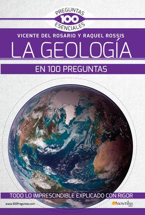 LA GEOLOGÍA EN 100 PREGUNTAS *