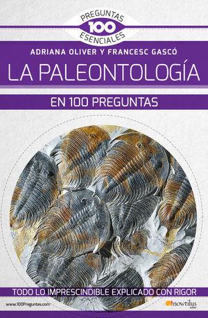 LA PALEONTOLOGÍA EN 100 PREGUNTAS *