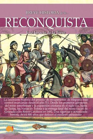 BREVE HISTORIA DE LA RECONQUISTA *