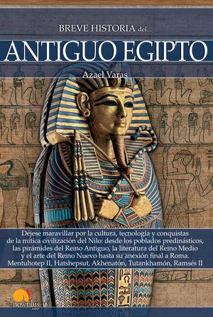 BREVE HISTORIA DEL ANTIGUO EGIPTO *
