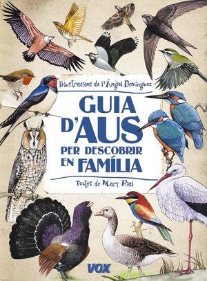 GUIA D'AUS PER DESCOBRIR EN FAMILIA *
