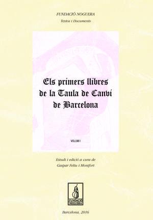ELS PRIMERS LLIBRES DE LA TAULA DE CANVI DE BARCELONA *