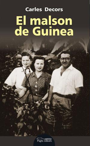 EL MALSON DE GUINEA *