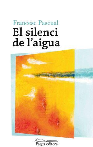 EL SILENCI DE L'AIGUA *