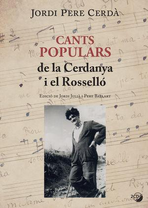 CANTS POPULARS DE LA CERDANYA I EL ROSSELLÓ *