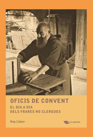 OFICIS DE CONVENT *