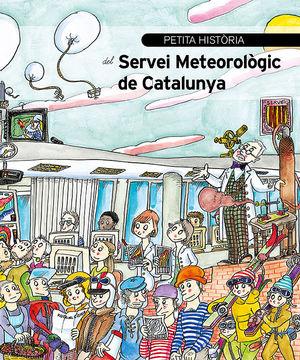SERVEI METEOROLOGIC DE CATALUNYA, PETITA HISTORIA