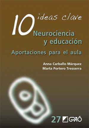 10 IDEAS CLAVE. NEUROCIENCIA Y EDUCACIÓN *