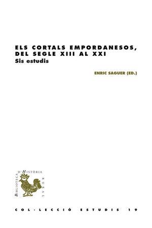 ELS CORTALS EMPORDANESOS, DEL SEGLE XIII AL XXI *