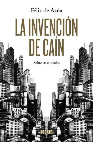 LA INVENCIÓN DE CAIN *