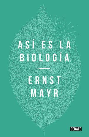 ASÍ ES LA BIOLOGÍA *