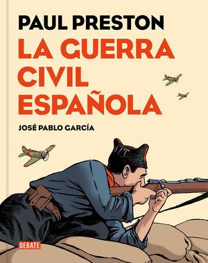 LA GUERRA CIVIL ESPAÑOLA (VERSIÓN GRÁFICA) *