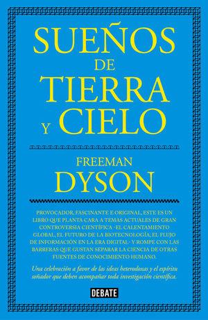 SUEÑOS DE TIERRA Y CIELO *
