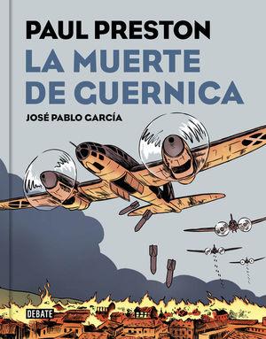LA MUERTE DE GUERNICA (VERSIÓN GRÁFICA) *