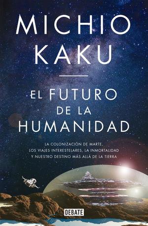 EL FUTURO DE LA HUMANIDAD *