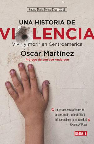 UNA HISTORIA DE VIOLENCIA *