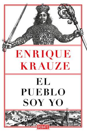 EL PUEBLO SOY YO *