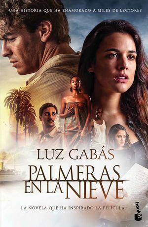 PALMERAS EN LA NIEVE (ED. PELÍCULA) *