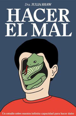 HACER EL MAL *