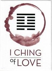 I CHING OF LOVE *