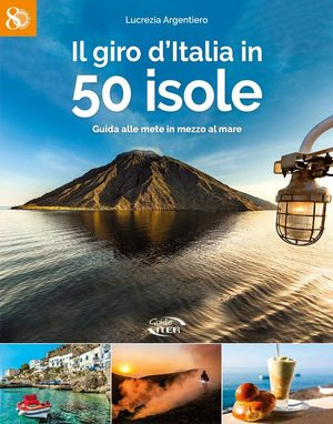 IL GIRO D'ITALIA IN 50 ISOLE *