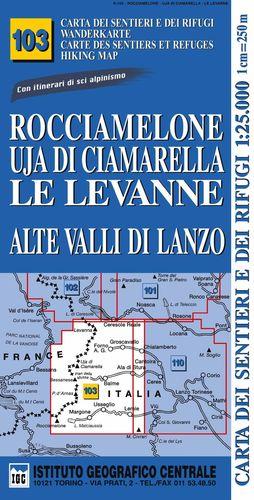 103 ROCCIAMELONE - UJA DI CIAMARELLA - LE LEVANNE E.1:25,000 *