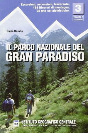 3 IL PARCO NAZIONALE DEL GRAN PARADISO. VOL 2